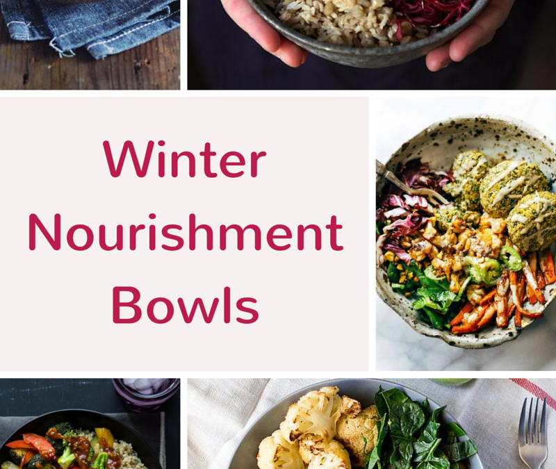Wonderful Winter Nourishment Bowls